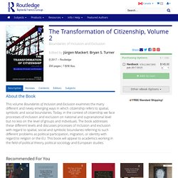 The Transformation of Citizenship, Volume 2: Boundaries of Inclusion and Exclusion (Hardback)