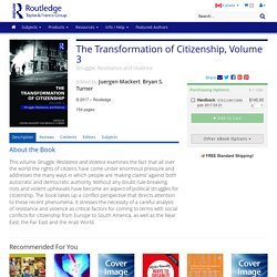 The Transformation of Citizenship, Volume 3: Struggle, Resistance and Violence (Hardback)