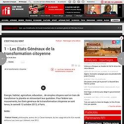 1 - Les Etats Généraux de la transformation citoyenne
