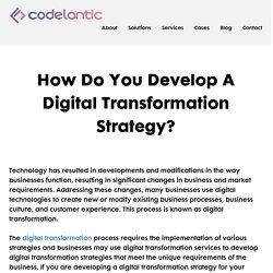 How Do You Develop A Digital Transformation Strategy