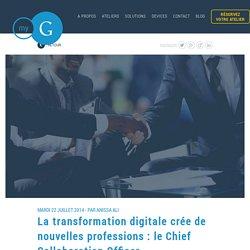La transformation digitale crée de nouvelles professions : le Chief Collaboration Officer