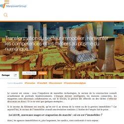 Transformation du secteur immobilier : réinventer les compétences et les métiers au prisme du numérique