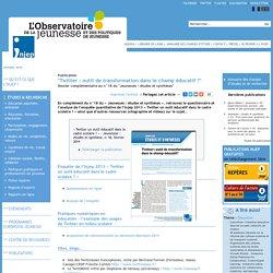 """Publication, """"Twitter : outil de transformation dans le champ éducatif ?"""", 6. Dossier complémentaire au n°18 du """"Jeunesses : études et synthèses"""", Injep"""
