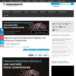 [Ateliers en ligne] Transformation Digitale: une matinée pour comprendre
