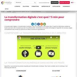 La transformation digitale c'est quoi ? 5 min pour comprendre