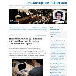 Transformation digitale : comment suivre un Mooc dans de bonnes conditions en entreprise ?