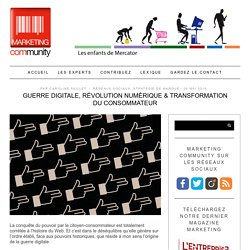 Révolution numérique & transformation du consommateur