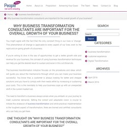 Why business transformation consultants are important for the overall growth of your business?