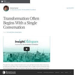 Transformation Often Begins With a Single Conversation - The Rockefeller Foundation