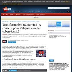 Transformation numérique : 5 conseils pour s'aligner avec la cybersécurité - ZDNet