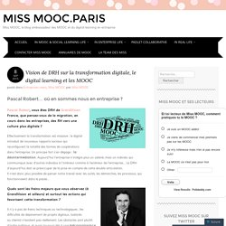 Vision de DRH sur la transformation digitale, le digital learning et les MOOC