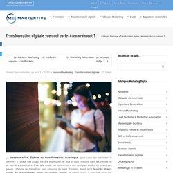 Transformation digitale : de quoi parle-t-on vraiment ?