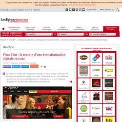 Pizza Hut : la recette d'une transformation digitale réussie