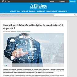 Comment réussir la transformation digitale de nos cabinets en 10 étapes clés ?