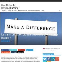 La transformation digitale : nouvelle chance pour les RH ?