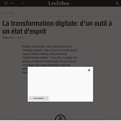 La transformation digitale: d'un outil à un état d'esprit, Le Cercle
