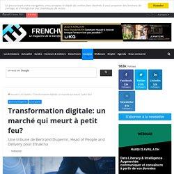 Transformation digitale: un marché qui meurt à petit feu?
