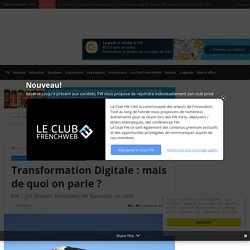Transformation Digitale : mais de quoi on parle ?
