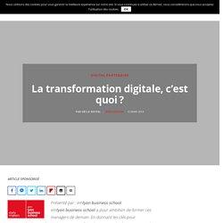 La transformation digitale, c'est quoi?