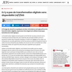 Il n'y a pas de transformation digitale sans disponibilité 24/7/365