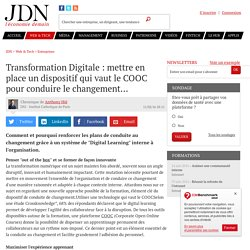 Transformation Digitale : mettre en place un dispositif qui vaut le COOC pour conduire le changement...