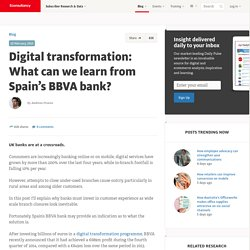 Digital transformation: What can we learn from Spain's BBVA bank?