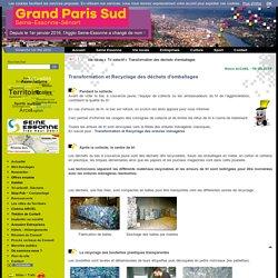 Grand Paris Sud, Transformation recyclage des déchets d'emballages Tri sélectif en Essonne