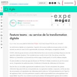 Feature teams : au service de la transformation digitale - Publicis Sapient Engineering - Engineering Done Right