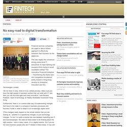 No easy road to digital transformation