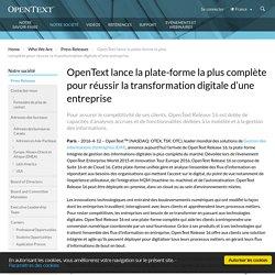 OpenText lance la plate-forme la plus complète pour réussir la transformation digitale d'une entreprise