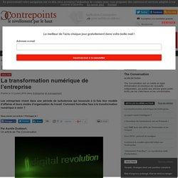 La transformation numérique de l'entreprise