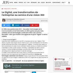 Le Digital, une transformation de l'entreprise au service d'une vision 360