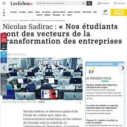 Nicolas Sadirac : « Nos étudiants sont des vecteurs de la transformation des entreprises », Dossiers thema