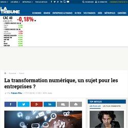 La transformation numérique, un sujet pour les entreprises ?