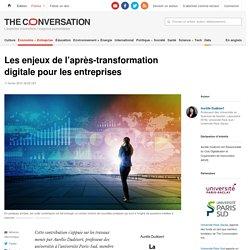 Les enjeux del'après-transformation digitale pour lesentreprises