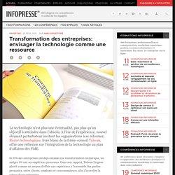 Transformation des entreprises: envisager la technologie comme une ressource