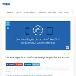 Les avantages de la transformation digitale pour les entreprises