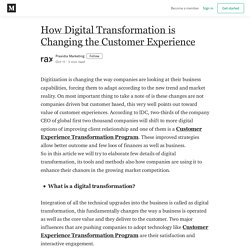 How Digital Transformation is Changing the Customer Experience