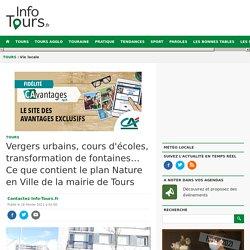 Vergers urbains, cours d'écoles, transformation de fontaines… le plan Nature en Ville de Tours