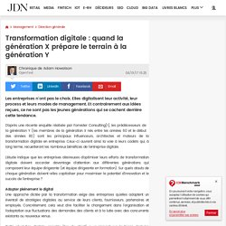 0117 Transfo digitale : quand la génération X prépare le terrain à la génération Y