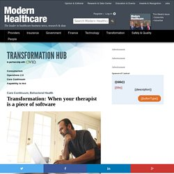 Transformation: When your therapist is a piece of software - Modern Healthcare Transformation Hub
