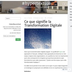 Ce que signifie la Transformation Digitale