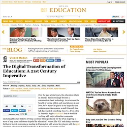The Digital Transformation of Education: A 21st Century Imperative