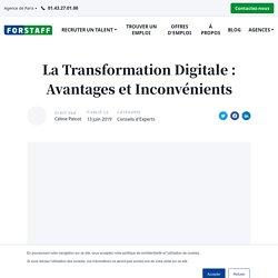 La Transformation Digitale : Avantages et Inconvénients