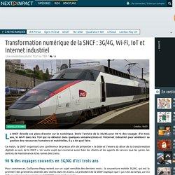 Transformation numérique de la SNCF : 3G/4G, Wi-Fi, IoT et Internet industriel