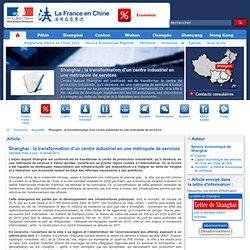 Shanghai : la transformation d'un centre industriel en une métropole de (...)