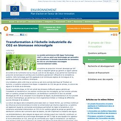 Transformation à l'échelle industrielle du CO2 en biomasse microalgale - Plan d'action en faveur de l'éco-innovation
