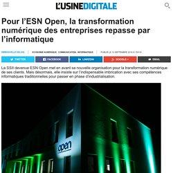 Pour l'ESN Open, la transformation numérique des entreprises repasse par l'informatique