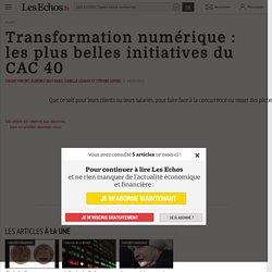 Transformation numérique: les plus belles initiatives du CAC 40