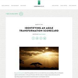 Identifying an Agile Transformation Scorecard -LeadingAgile